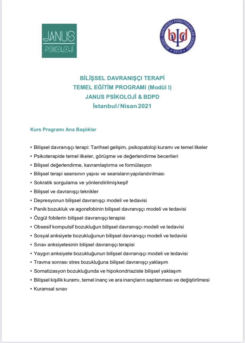 BİLİŞSEL DAVRANIŞÇI TERAPİ TEMEL EĞİTİM PROGRAMI (Modül I) JANUS PSİKOLOJİ & BDPD İstanbul / Nisan 2021